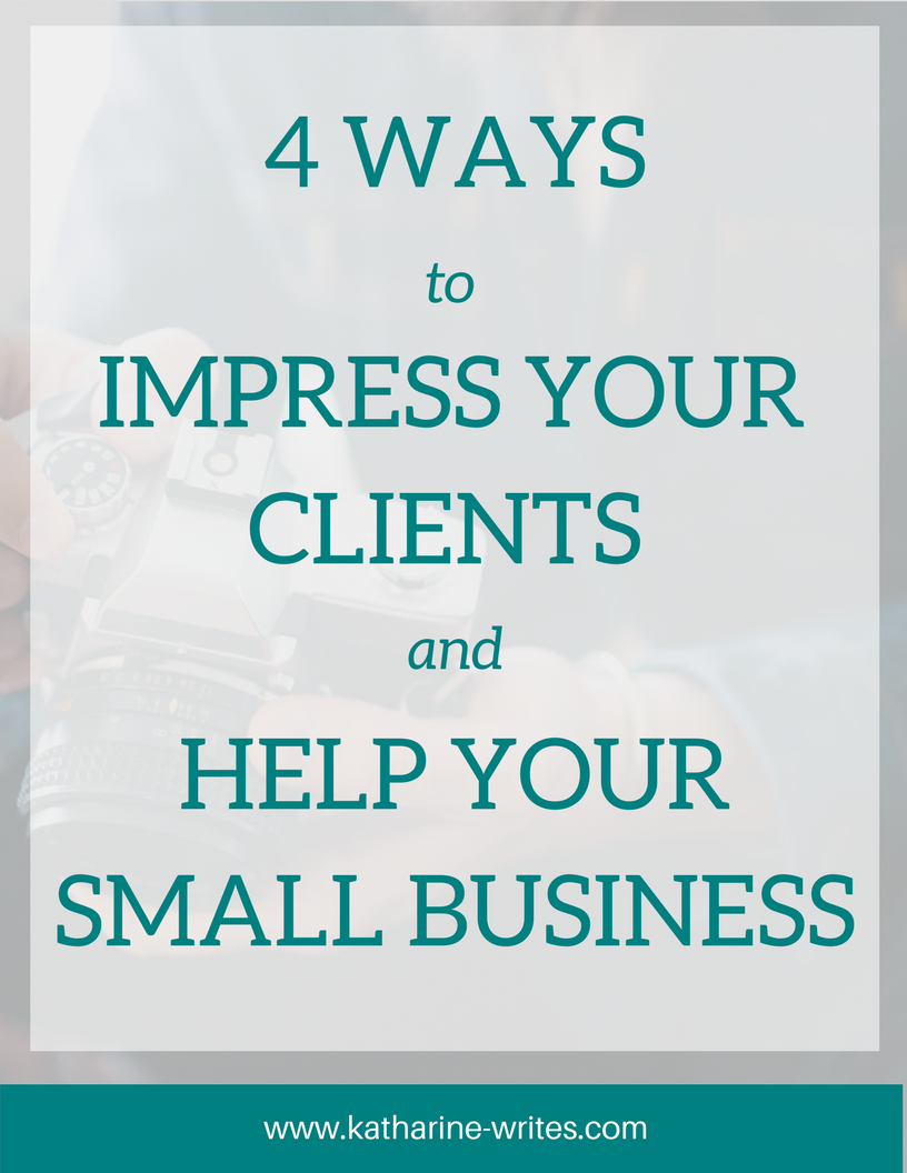 Happy clients are a the backbone of a small business. And these four sneaky, easy tricks will leave your clients absolutely delighted and coming back for more! Click through to find out what they are...