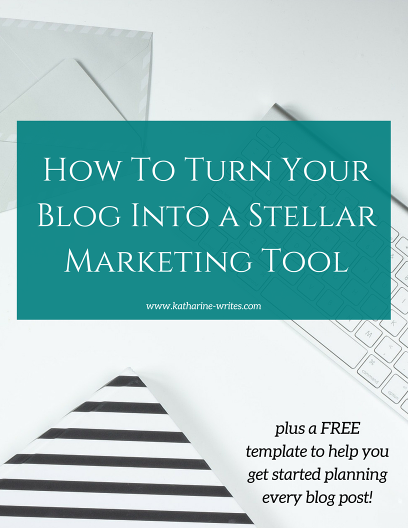 how to turn your blog into a stellar marketing tool katharine writes. Black Bedroom Furniture Sets. Home Design Ideas