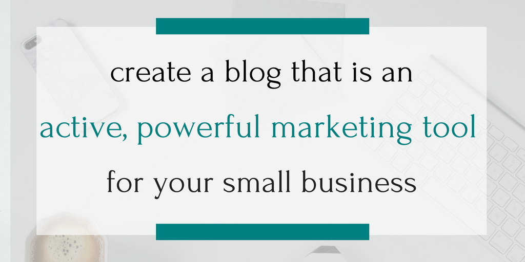 You don't just want to write a blog. You want it to work for your small business. Here's how to turn your blog into a part of your marketing strategy -- plus a free worksheet to help you get started! Click through to read more or pin to save for later!