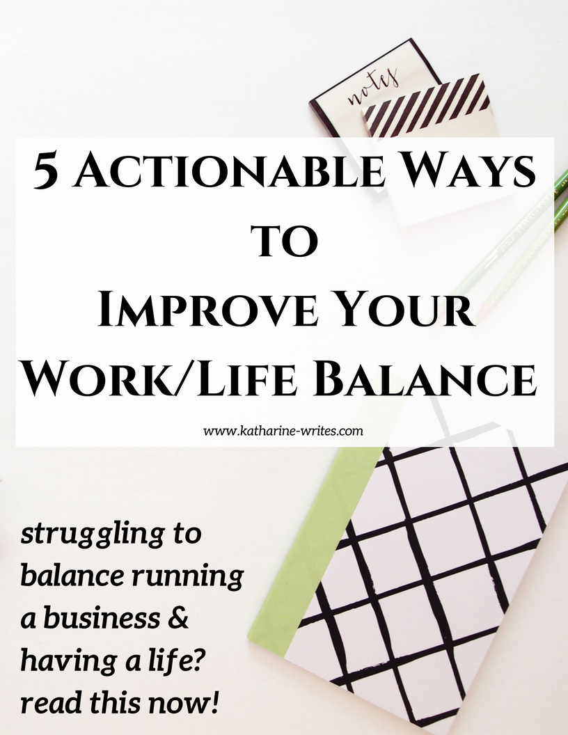 How to Improve Your Business and Your Life!