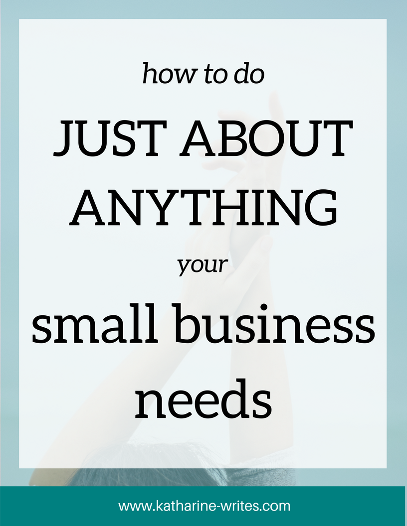 How to Do Just About Anything Your Small Business Needs