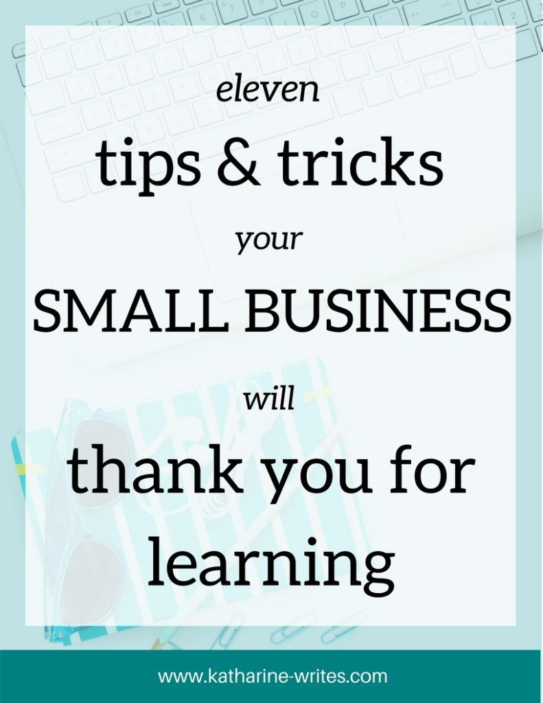 Manage your social media, attract more customers, hire help, and have more energy at the end of it all. Eleven tips and tricks your small business will thank you for learning.